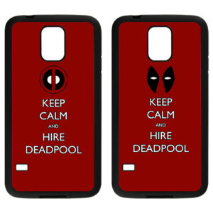 keep calm and hire deadpool samsung s